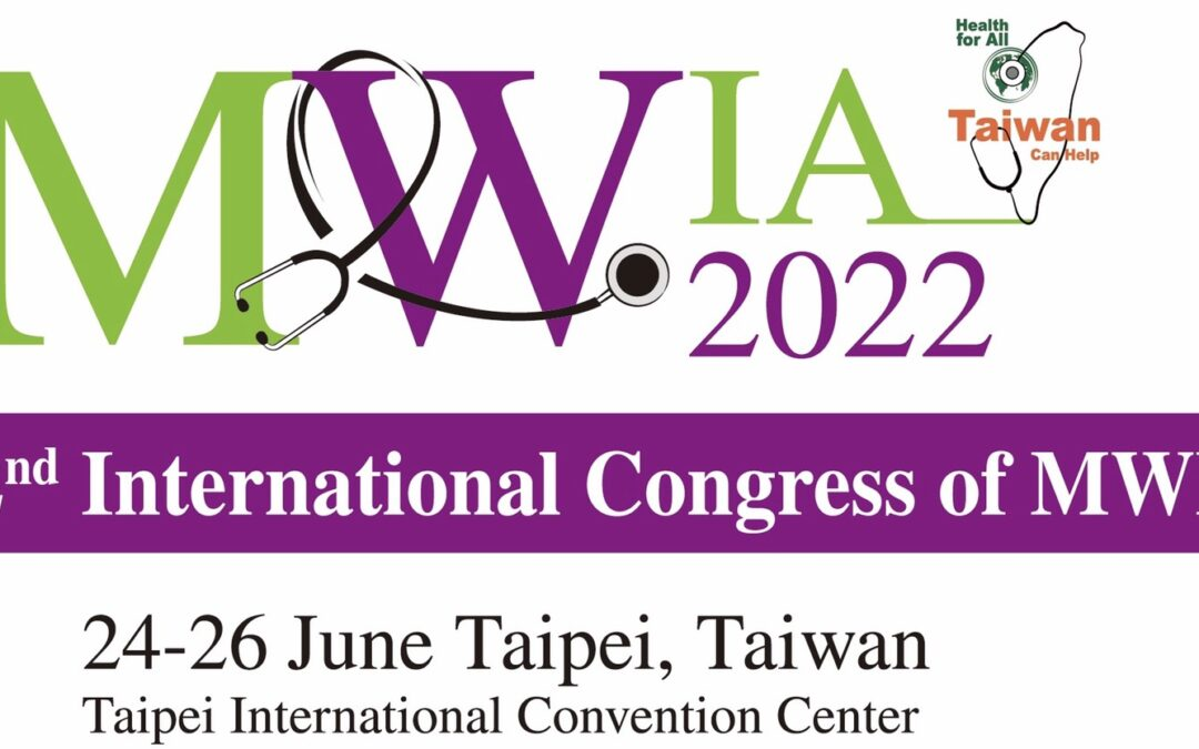 MWIA International Triennial Congress to be held in Taipei 2022