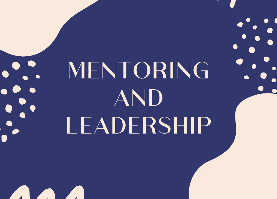 Mentoring and Leadership for Medical Women