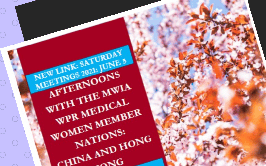 Afternoons with the MWIA WPR Member Nations: China and Hong Kong