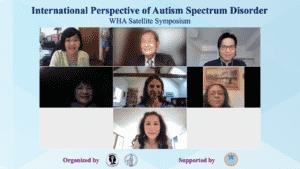 International Perspective of Autism Spectrum Disorder WHA Satellite Symposium.